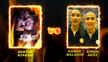 Senden İyi Yok Filenin Sultanları ve Avatar Atakan ringde karşı karşıya geliyor!