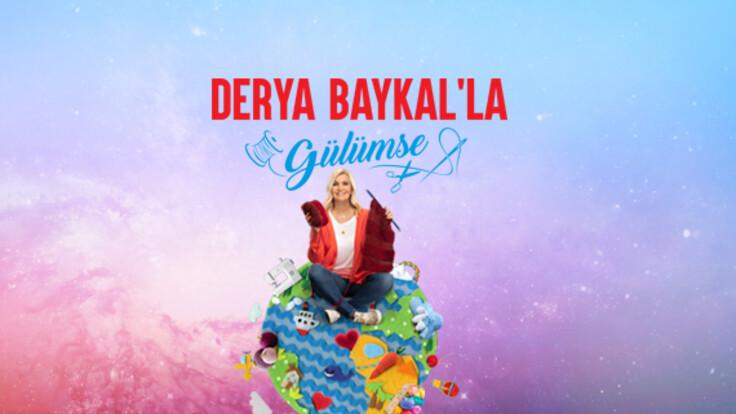 Derya Baykal'la Gülümse   Fragman